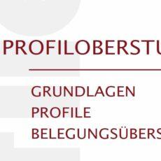 Informationen zu unserer Profiloberstufe